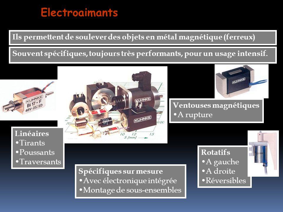 Ils permettent de soulever des objets en métal magnétique (ferreux) Electroaimants Souvent spécifiques, toujours très performants, pour un usage inten