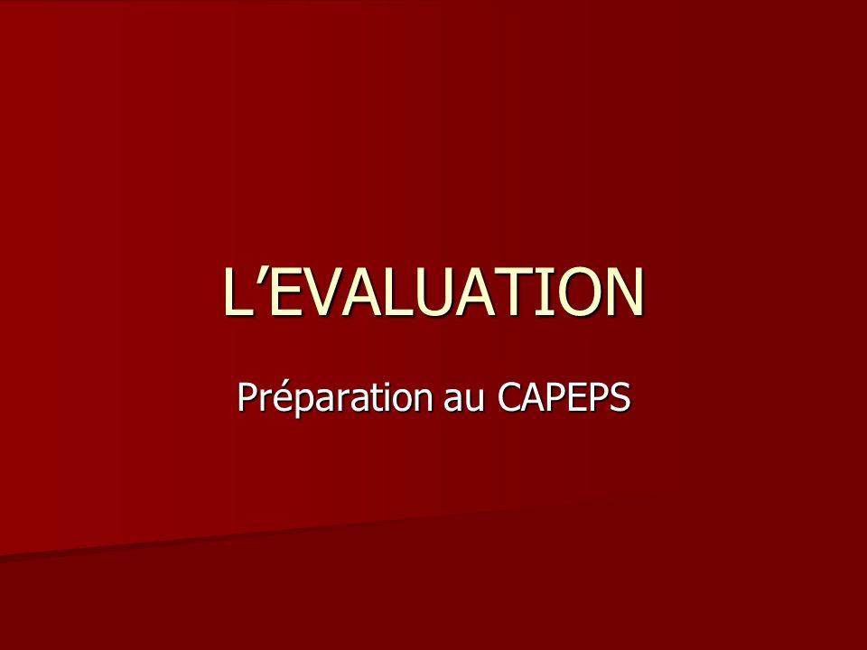 LEVALUATION Préparation au CAPEPS