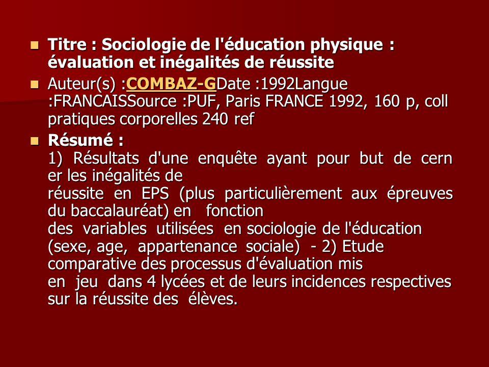 Titre : Sociologie de l'éducation physique : évaluation et inégalités de réussite Titre : Sociologie de l'éducation physique : évaluation et inégalité