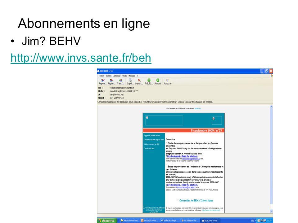 Abonnements en ligne Jim? BEHV http://www.invs.sante.fr/beh