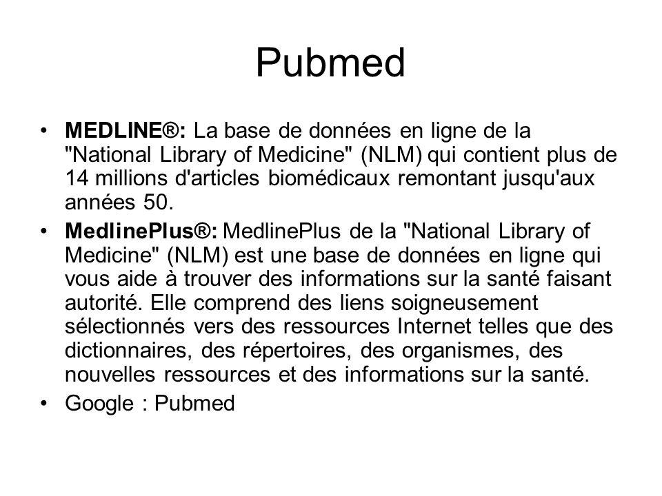 Pubmed MEDLINE®: La base de données en ligne de la