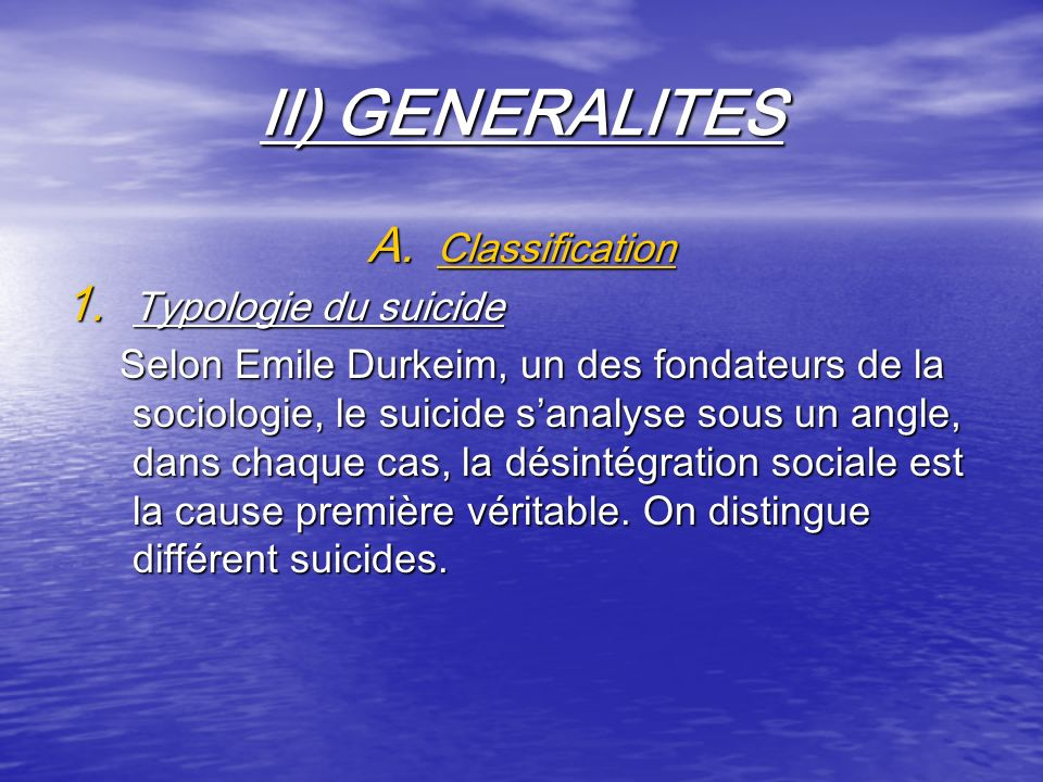II) GENERALITES A.Classification 1.