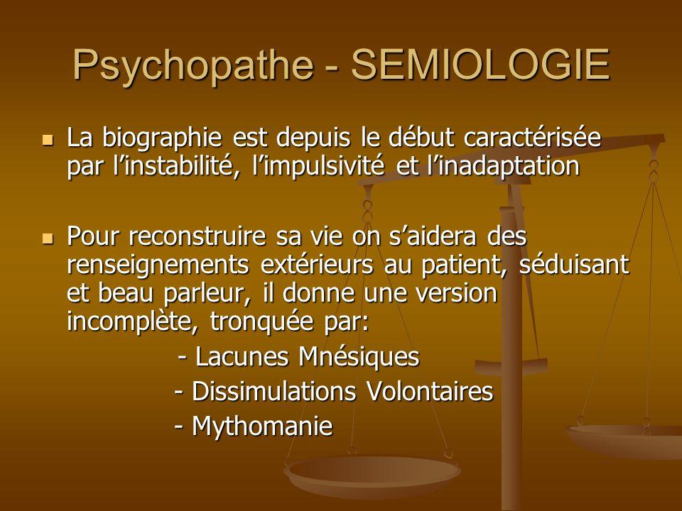 Psychopathe – DIAGNOSTIC DIFFERENTIEL Le problème se pose fondamentalement à ladolescence.