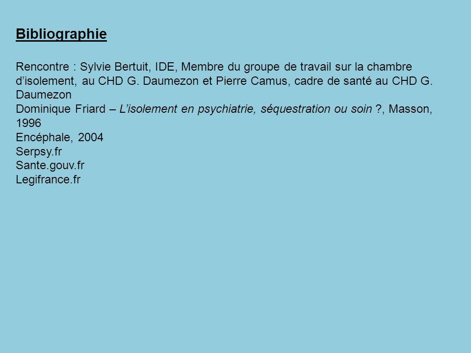 Bibliographie Rencontre : Sylvie Bertuit, IDE, Membre du groupe de travail sur la chambre disolement, au CHD G. Daumezon et Pierre Camus, cadre de san