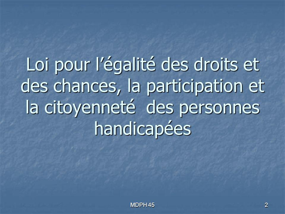 2 Loi pour légalité des droits et des chances, la participation et la citoyenneté des personnes handicapées