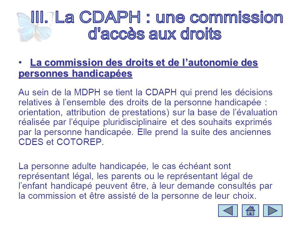 La commission des droits et de lautonomie des personnes handicapéesLa commission des droits et de lautonomie des personnes handicapées Au sein de la M
