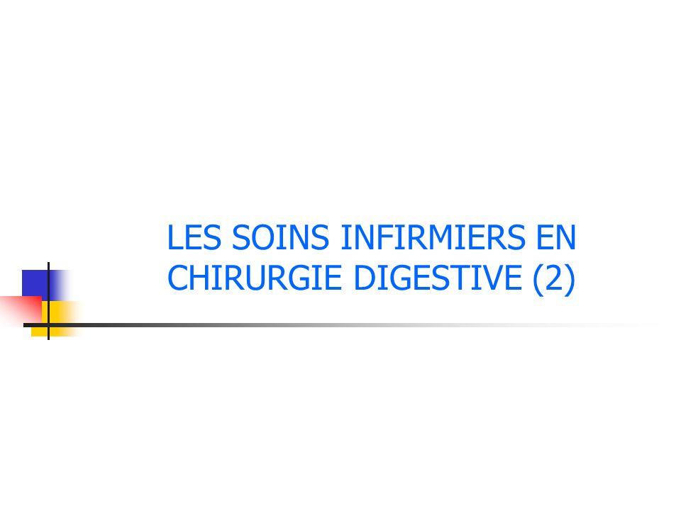 LES SOINS INFIRMIERS EN CHIRURGIE DIGESTIVE (2)