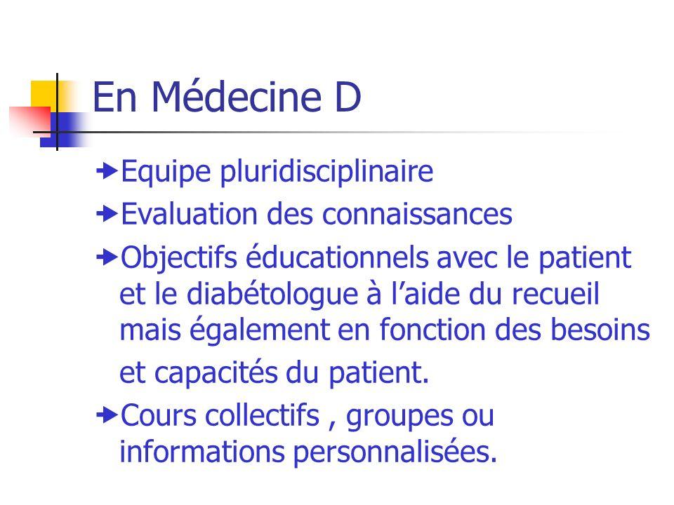 En Médecine D Equipe pluridisciplinaire Evaluation des connaissances Objectifs éducationnels avec le patient et le diabétologue à laide du recueil mai