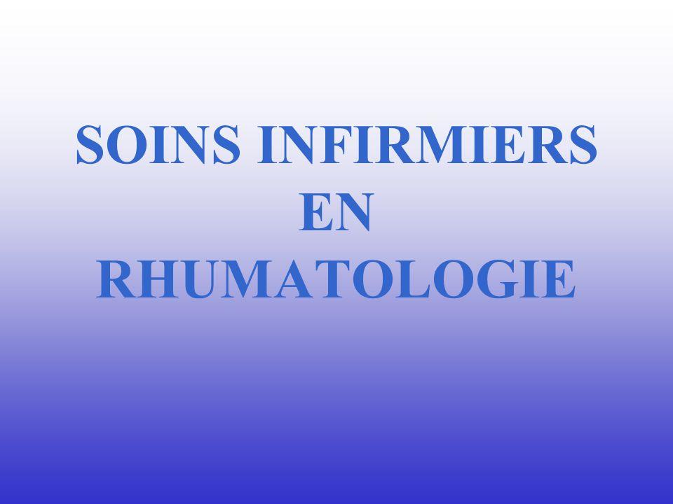 SOINS INFIRMIERS EN RHUMATOLOGIE