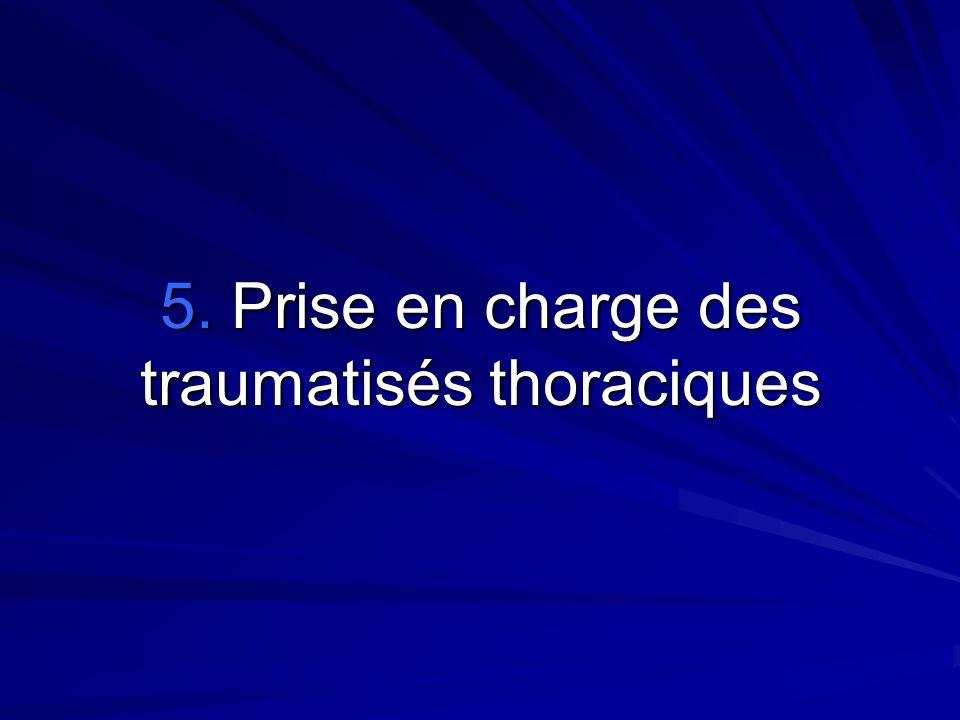 5. Prise en charge des traumatisés thoraciques