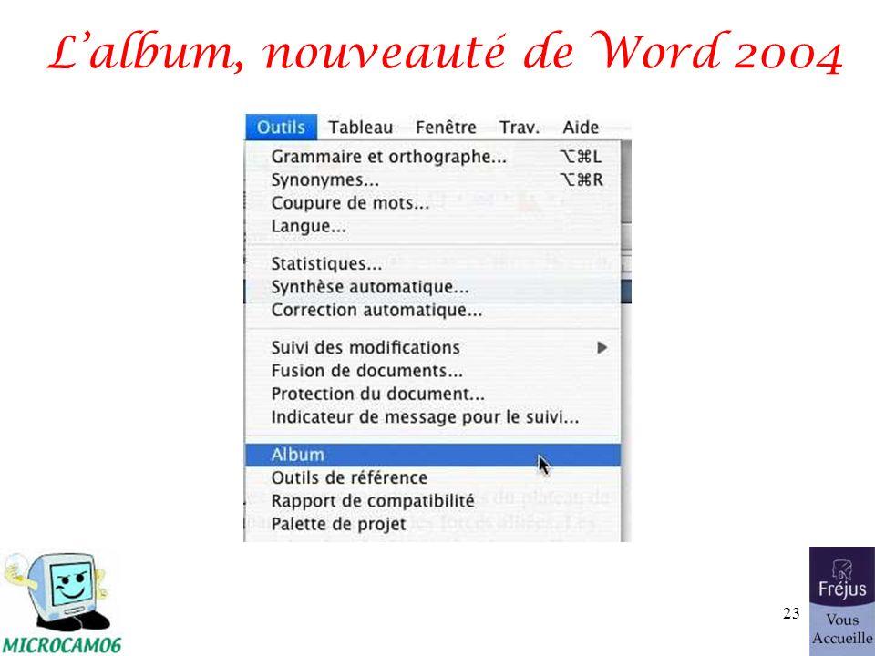 Lalbum, nouveauté de Word 2004 23