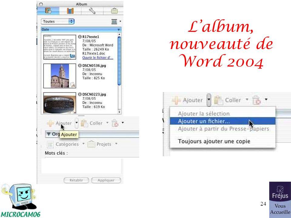 Lalbum, nouveauté de Word 2004 24