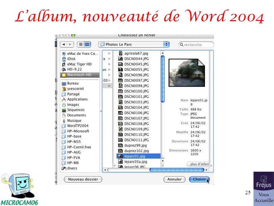 Lalbum, nouveauté de Word 2004 25