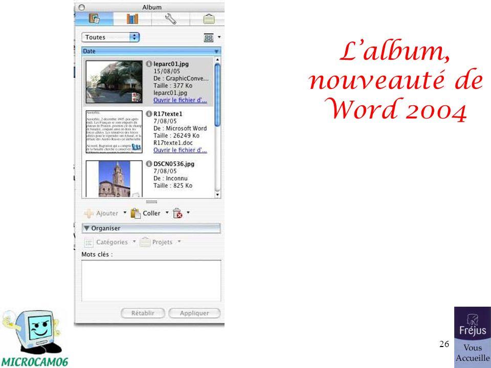 Lalbum, nouveauté de Word 2004 26
