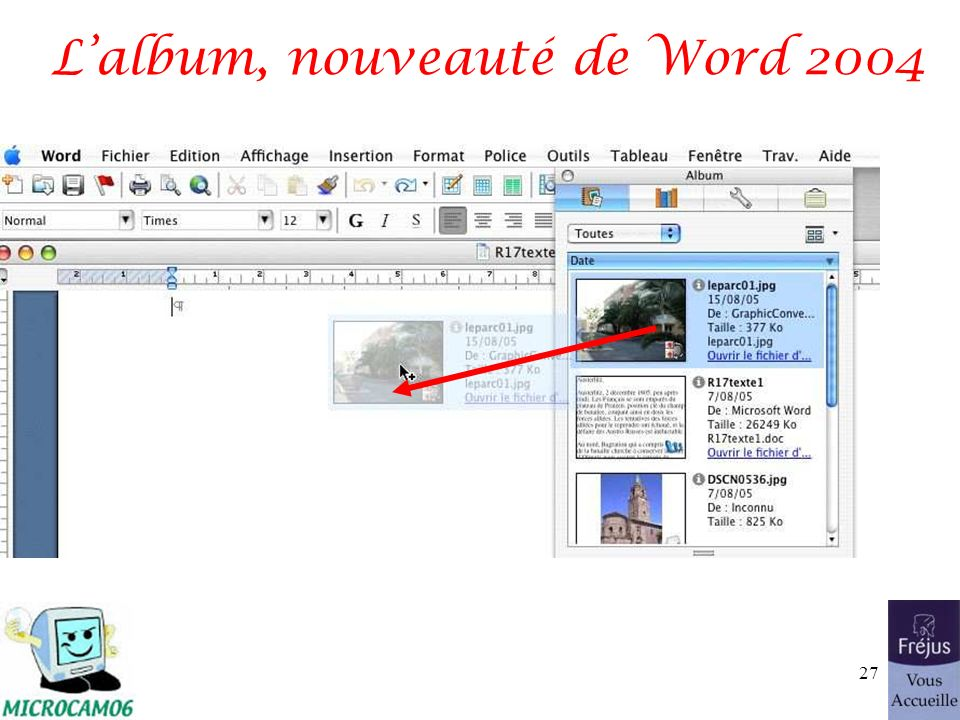 Lalbum, nouveauté de Word 2004 27