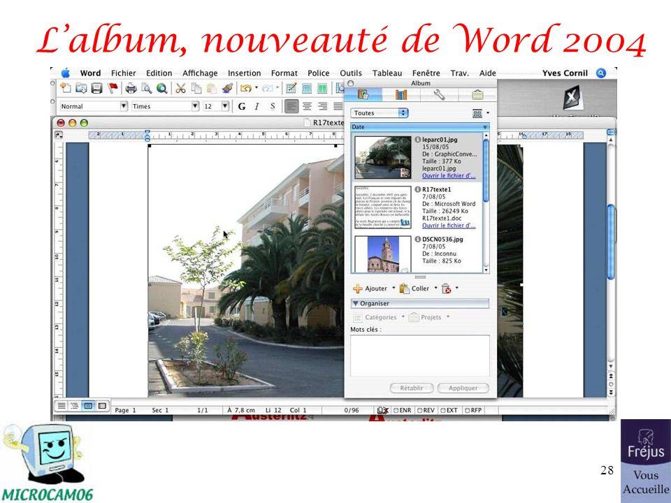 Lalbum, nouveauté de Word 2004 28