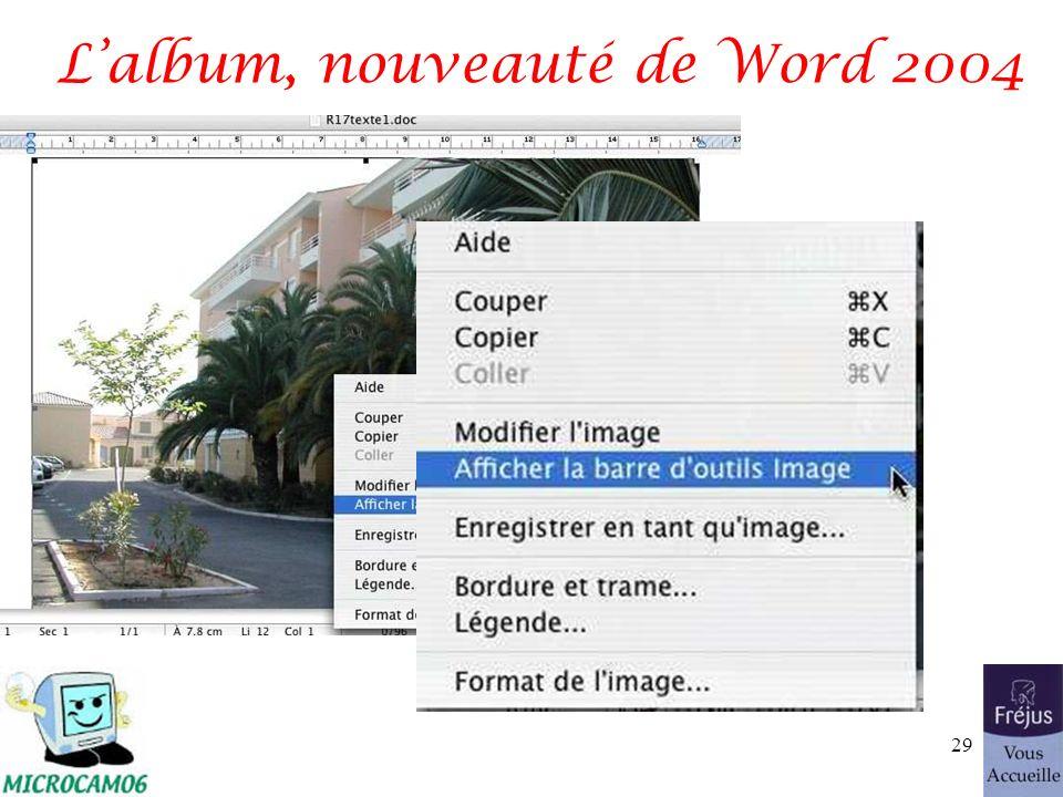 Lalbum, nouveauté de Word 2004 29