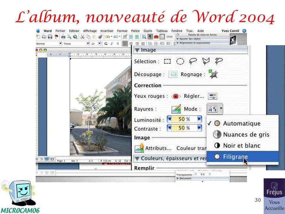 Lalbum, nouveauté de Word 2004 30
