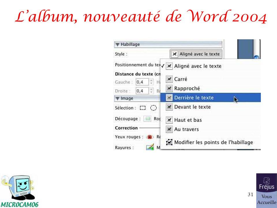 Lalbum, nouveauté de Word 2004 31