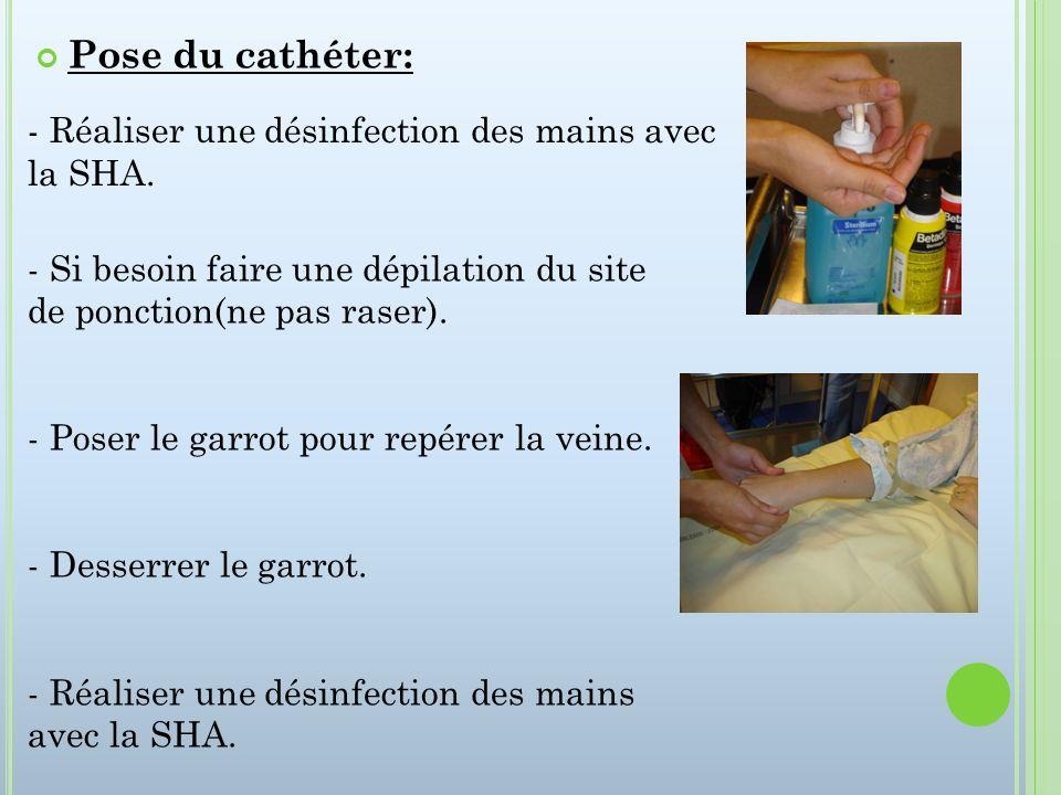 - Réaliser une désinfection des mains avec la SHA. - Si besoin faire une dépilation du site de ponction(ne pas raser). - Poser le garrot pour repérer