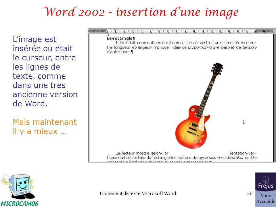 traitement de texte Microsoft Word25 Word 2002 - insertion dune image