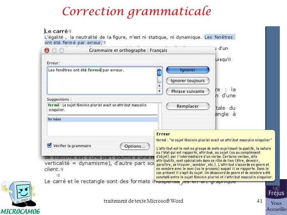 traitement de texte Microsoft Word40 La ponctuation (suite) ; précédé dune espace fine et suivi dune espace forte.