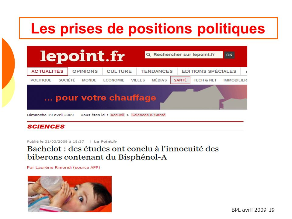 BPL avril 2009 19 Les prises de positions politiques