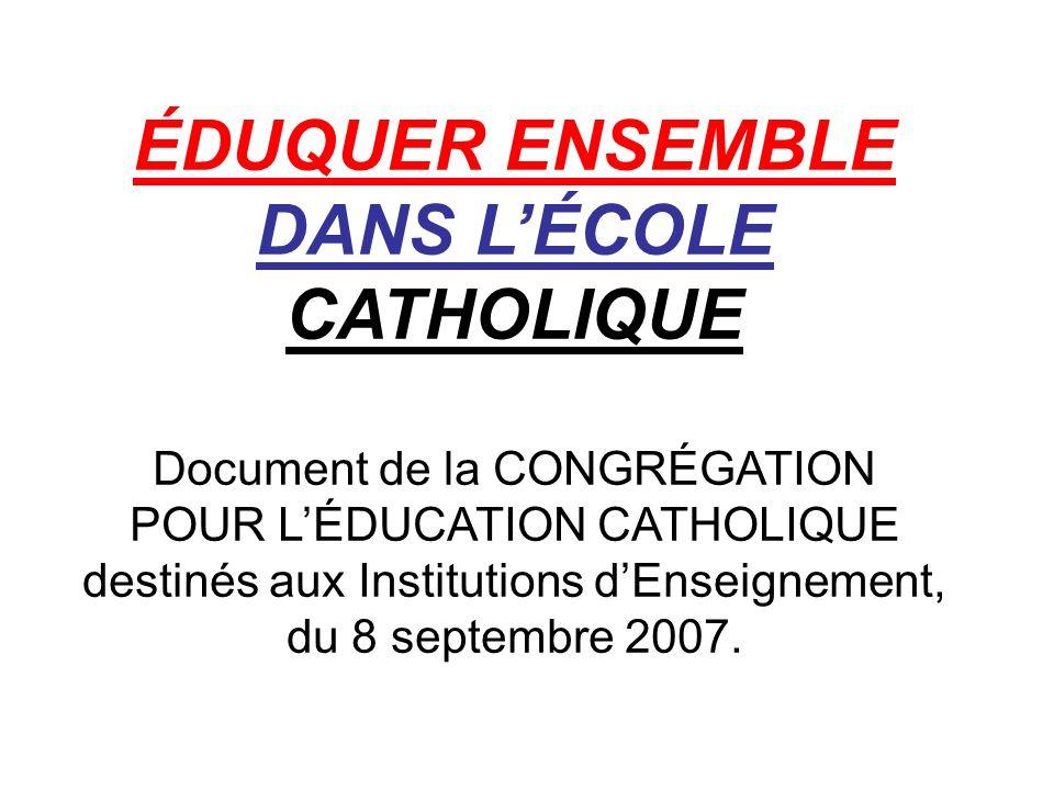 13.Lécole catholique : - communauté éducative - école de la personne et des personnes.