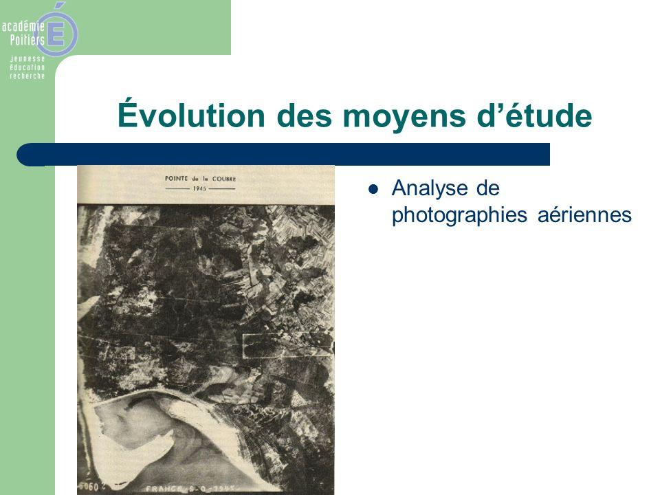 Évolution des moyens détude Analyse de photographies aériennes