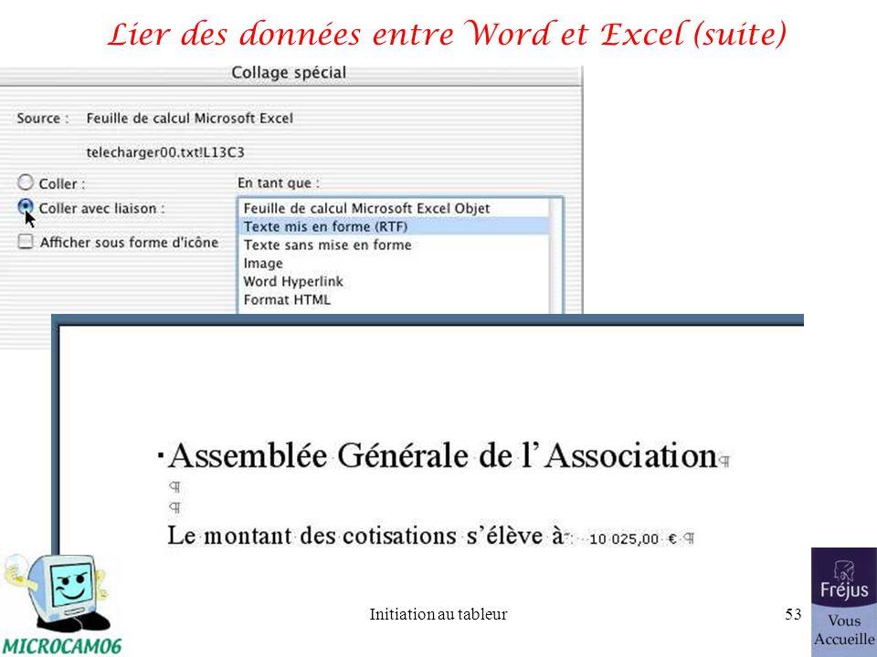 Initiation au tableur52 Lier des données entre Word et Excel (suite)