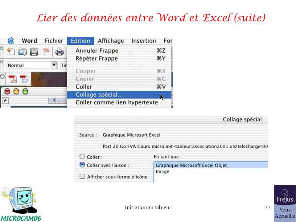 Initiation au tableur54 Lier des données entre Word et Excel (suite)