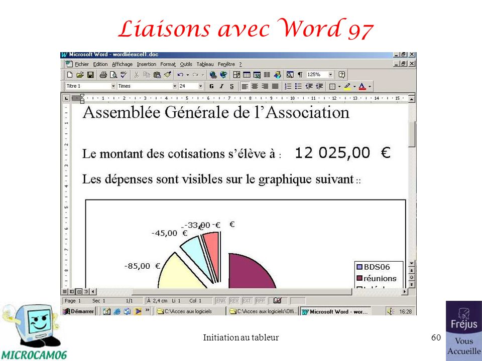 Initiation au tableur59 Liaisons avec Office Word 2003