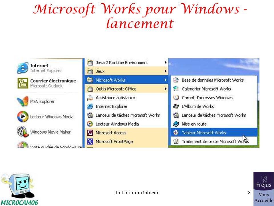 Initiation au tableur7 Un premier tableau avec Microsoft Works pour Windows