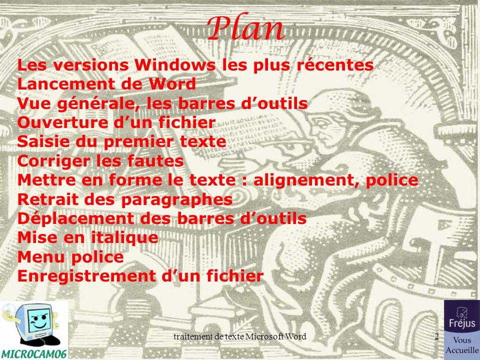 ©Yves Roger Cornil Microcam06, Fréjus Vous Accueille Rentrée 2005 Microsoft Word 2002. Travaux pratiques. Première partie.