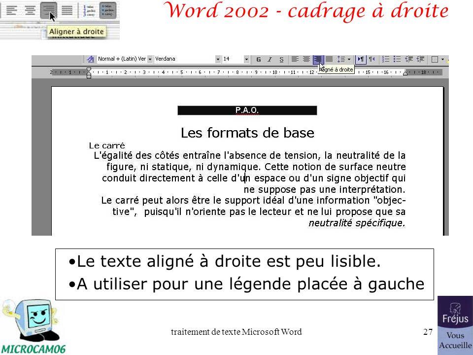 traitement de texte Microsoft Word26 Word 2002 - cadrage à gauche Le texte aligné à gauche est lisible