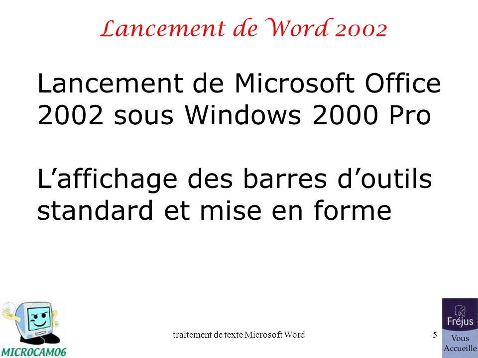 traitement de texte Microsoft Word15 Saisie du premier texte dans Word 2002 La saisie se fait au « kilomètre », cest- à-dire que lon laisse le soin à Microsoft Word daller automatiquement à la ligne.