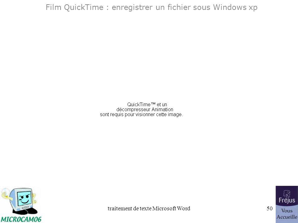 traitement de texte Microsoft Word49 Word 2003 Enregistrement du fichier Sous Windows xp