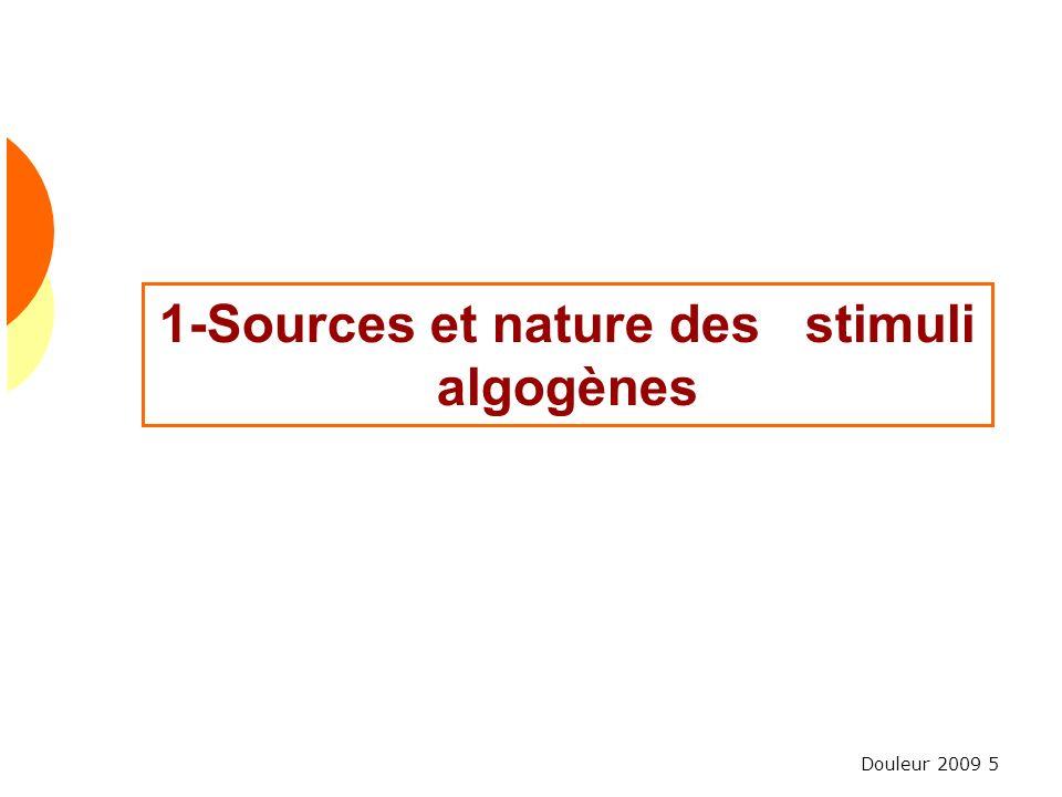 Douleur 2009 5 1-Sources et nature des stimuli algogènes