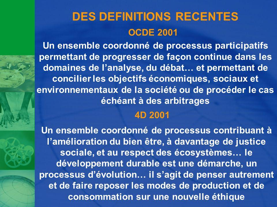 DES DEFINITIONS RECENTES Un ensemble coordonné de processus participatifs permettant de progresser de façon continue dans les domaines de lanalyse, du