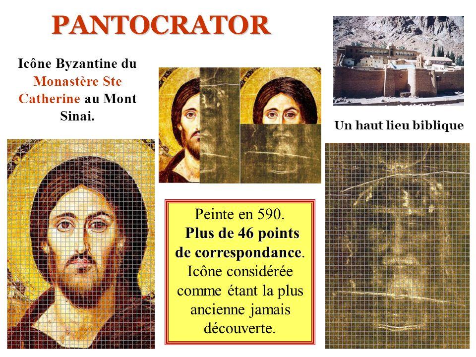 PANTOCRATOR Peinte en 590. Plus de 46 points de correspondance de correspondance. Icône considérée comme étant la plus ancienne jamais découverte. Un