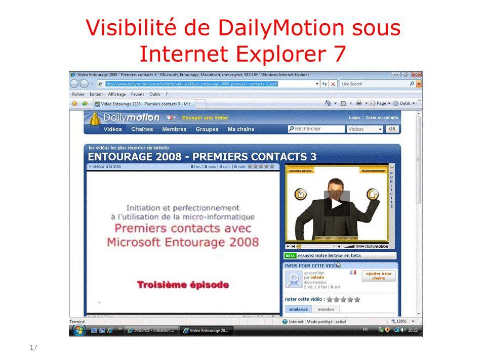 Visibilité de DailyMotion sous Internet Explorer 7 17