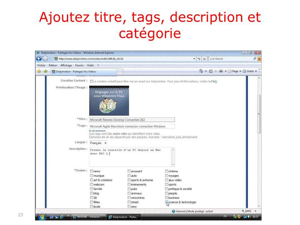 Ajoutez titre, tags, description et catégorie 23