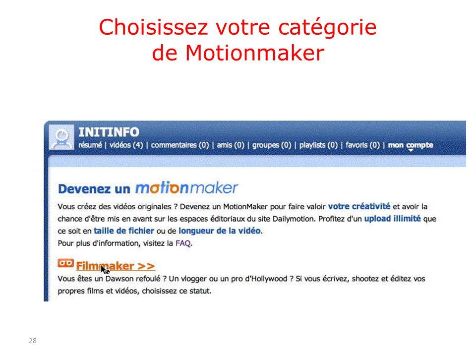 Choisissez votre catégorie de Motionmaker 28