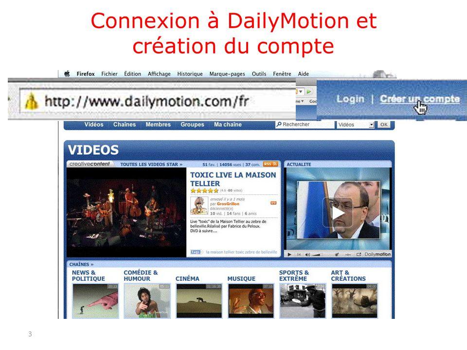 Connexion à DailyMotion et création du compte 3