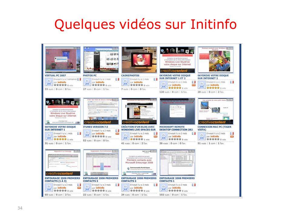 Quelques vidéos sur Initinfo 34