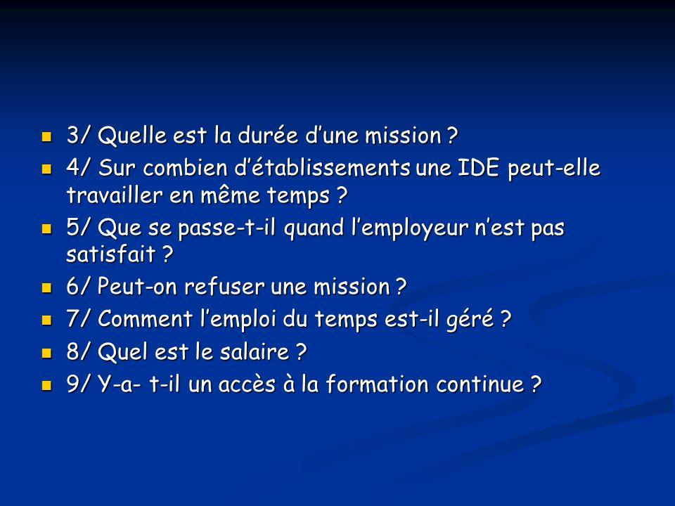 3/ Quelle est la durée dune mission .3/ Quelle est la durée dune mission .