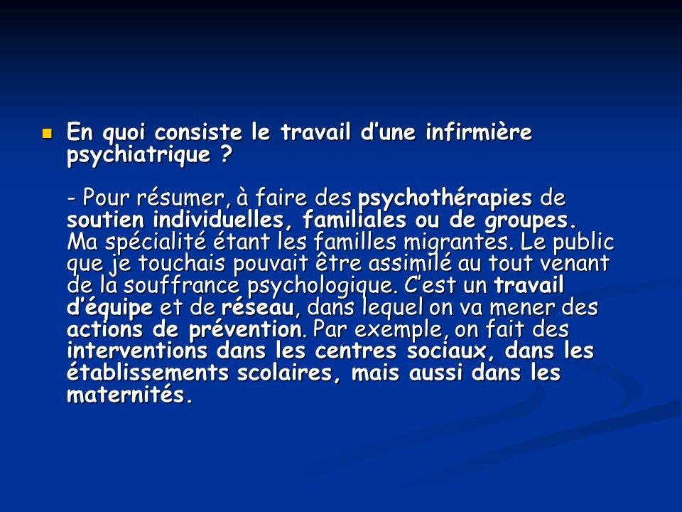 En quoi consiste le travail dune infirmière psychiatrique .