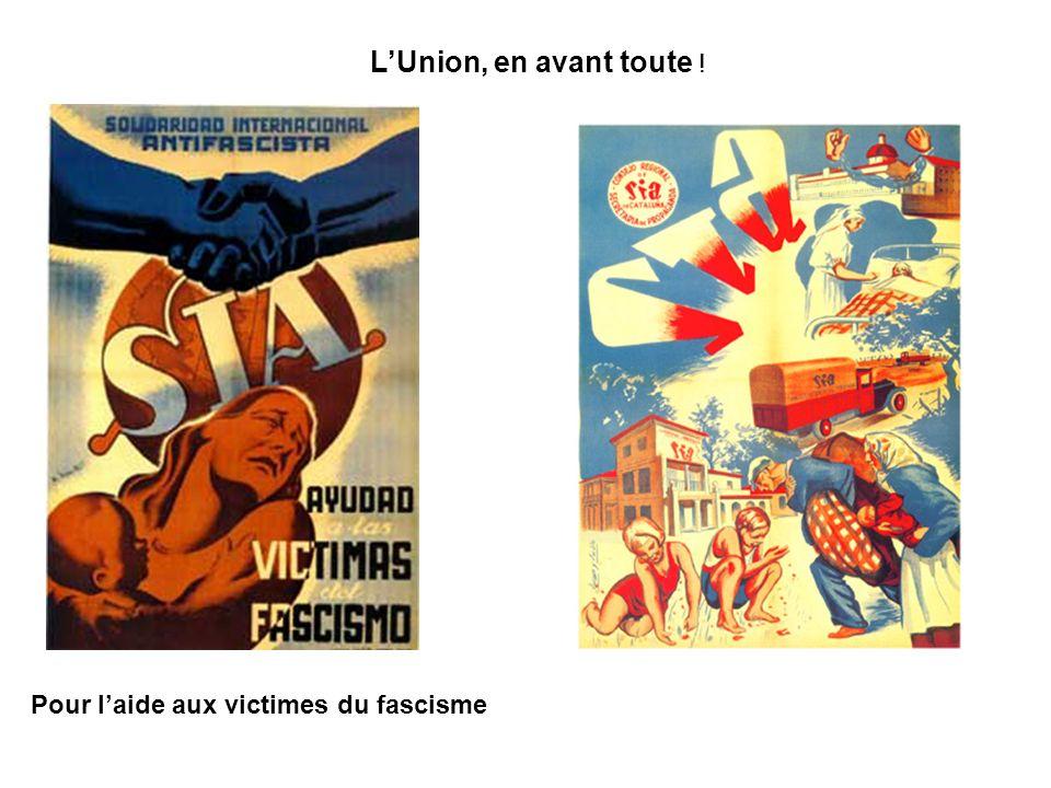 LUnion, en avant toute ! Pour laide aux victimes du fascisme