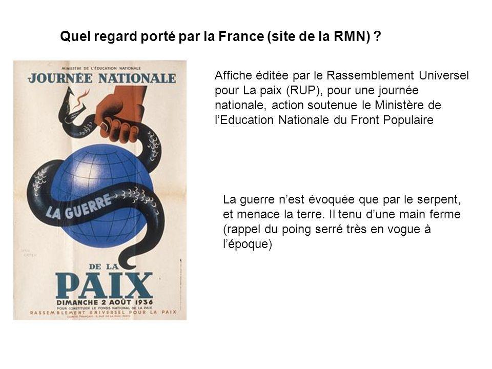 Quel regard porté par la France (site de la RMN) ? Affiche éditée par le Rassemblement Universel pour La paix (RUP), pour une journée nationale, actio