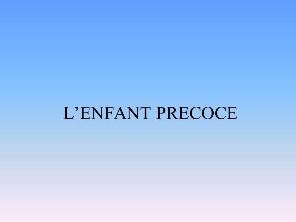LENFANT PRECOCE